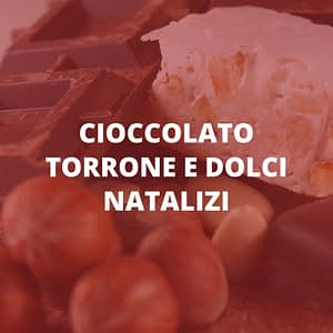 Cioccolato, torroni e dolci natalizi